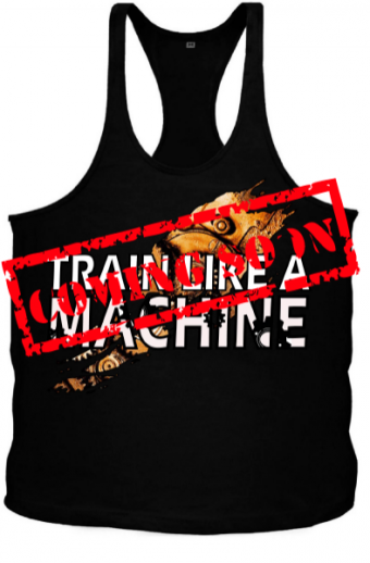 Tanktop Train Like A Machine